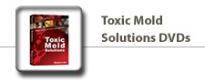 Toxic Mold Solutions DVDs