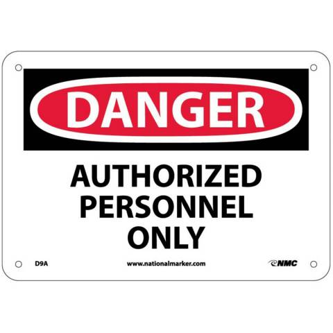 "NMC D9R Authorized Personnel Only Sign - Rigid Plastic, 7"" x 10"""