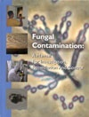 Fungal Contamination: A Manual For Investigation, Remediation and Control