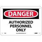 "NMC D9A Danger Authorized Personnel Only Sign - Standard Aluminum, 7"" x 10"""