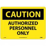 "Authorized Personnel Only Sign, 10"" x 14"""