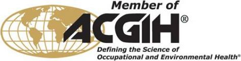 Member of ACGIH - Defining the Science of Occupational and Environmental Health